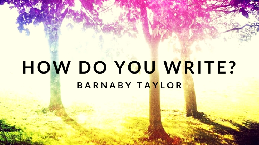 Barnaby Taylor – How Do You Write Episode4